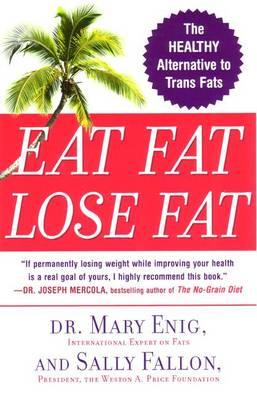 Picture of Eat Fat Lose Fat Book Cover