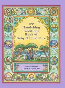 Picture of Nourishing Traditions Book of Baby and Child Care Book Cover