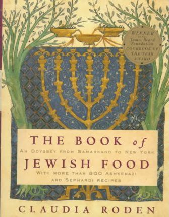 Cover Image of The Book of Jewish Food