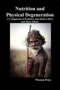 Book Cover - Nutrition and Physical Degeneration